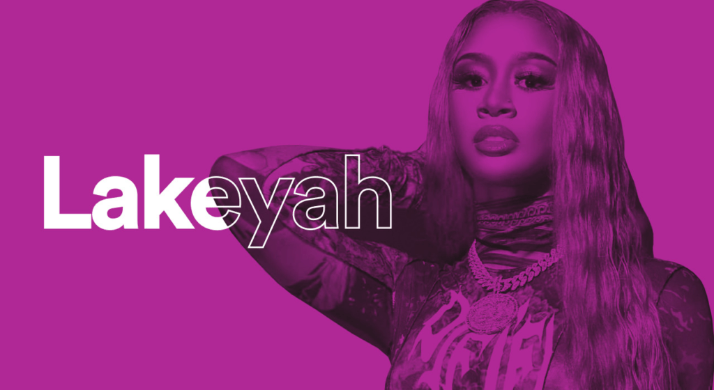 Feelin' Myself with Lakeyah – Spotify for Artists